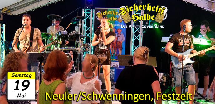 Partyband Sicherheitshalbe, Veranstaltung am  19.05.2018 Neuler/Schwenningen, Festzelt