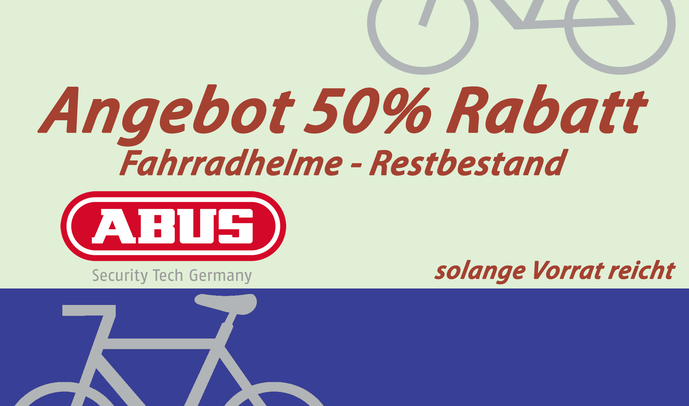 Angebot 50% Rabatt Fahrradhelme von ABUS - Restbestand solange Vorrat reicht
