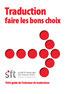 """Brochure SFT """"Traduction: Faire les bons choix"""""""