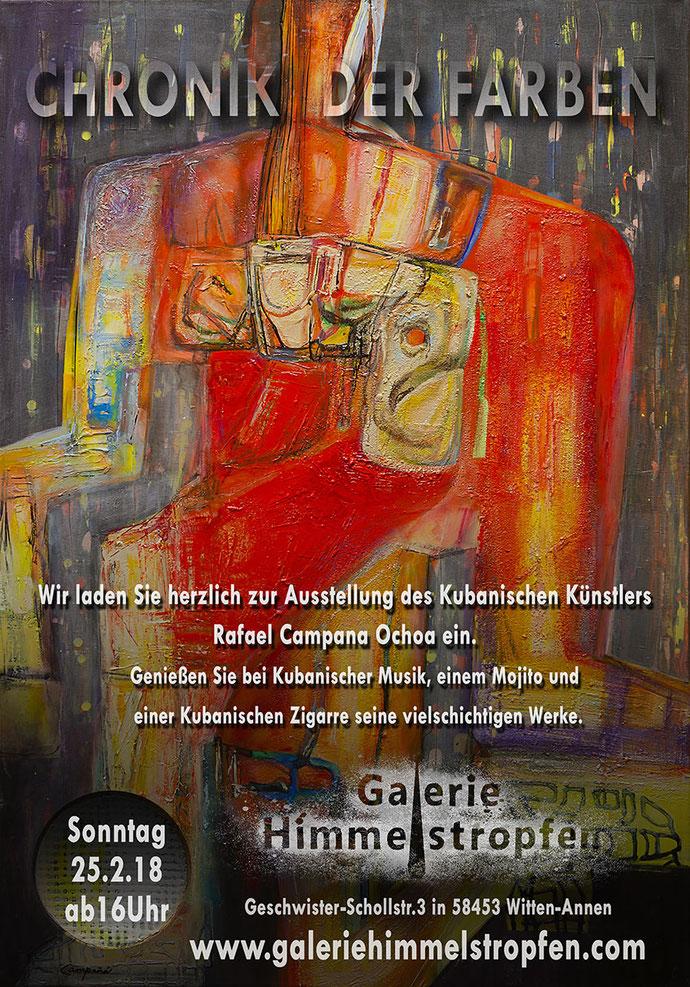 Chroniken der Farben, von dem Kubanischen Künstler Rafael Campana Ochoa. Vernissage Sonntag 25. Februar um 16:00 Uhr in der Galerie Himmelstropfen