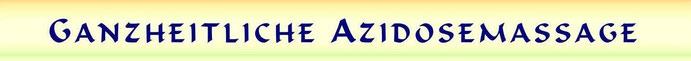 Ganzheitliche Azidosemassage, Azidoseberatung, Basenfasten, Hamburg