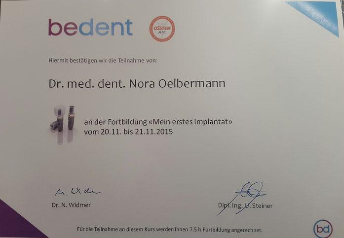 Fortbildung Nora Oelbermann bedent. Mein erstes Implantat