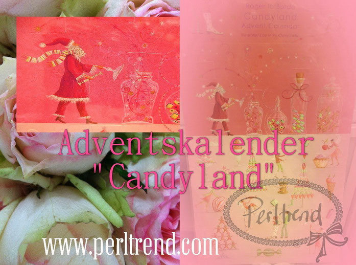 Adventskalender Candyland  Roger la Borde Mary Claire Smith www.perltrend.com