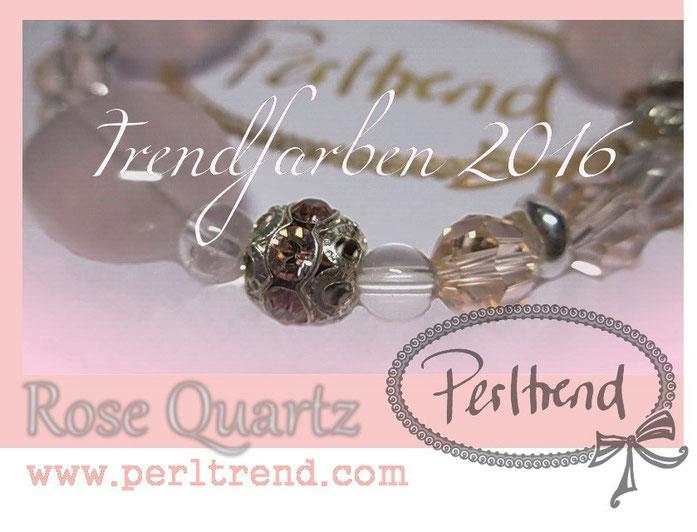 Mode Trendfarben 2016 www.perltrend.com Rose Quartz