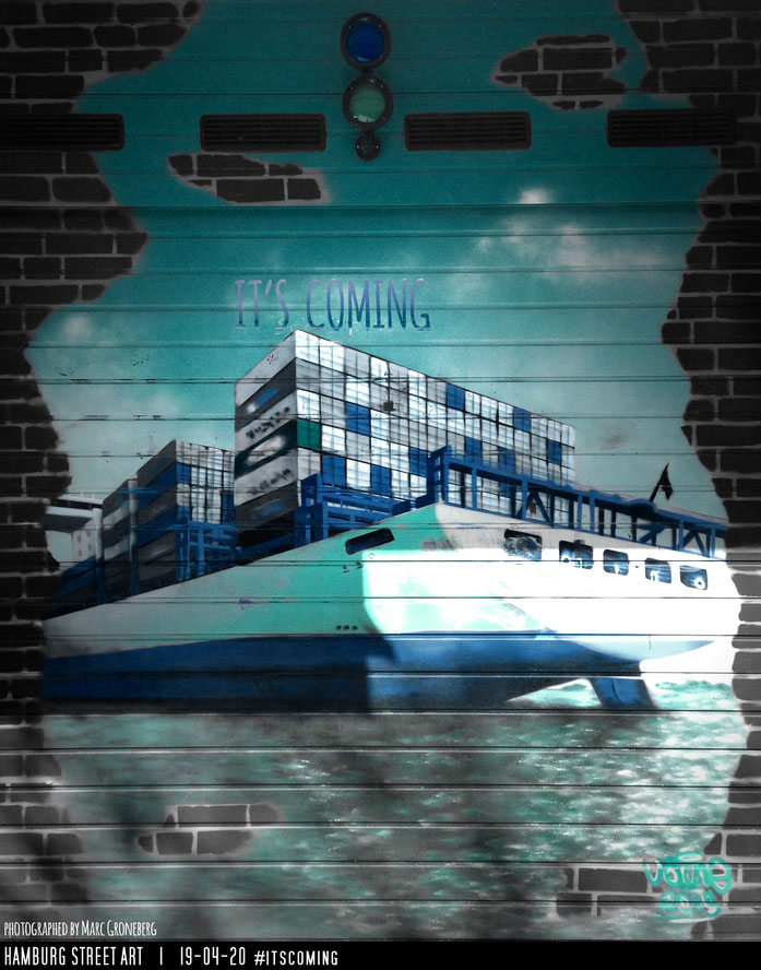 "Hamburg Street Art ""It's coming""  |  Photo & Edit by Marc Groneberg"