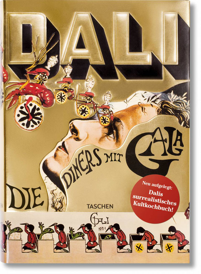 """Die deutsche Neuauflage des Titels """"Dali. Die Diners mit Gala"""" ist derzeit leider vergriffen und selbst antiquarisch schwer zu bekommen, dafür gibt es das Buch als spanische, englische und französische Ausgabe bei Taschen Bild: Taschen"""