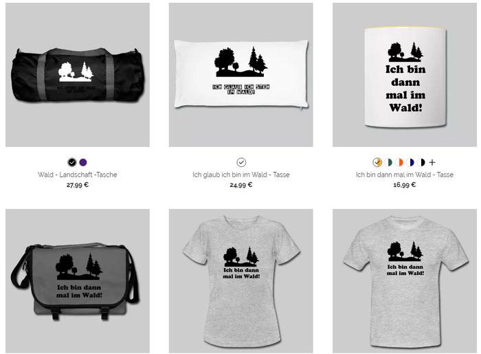 T-Shirts, Taschen, Tassen, Komm nach draussen, Wald