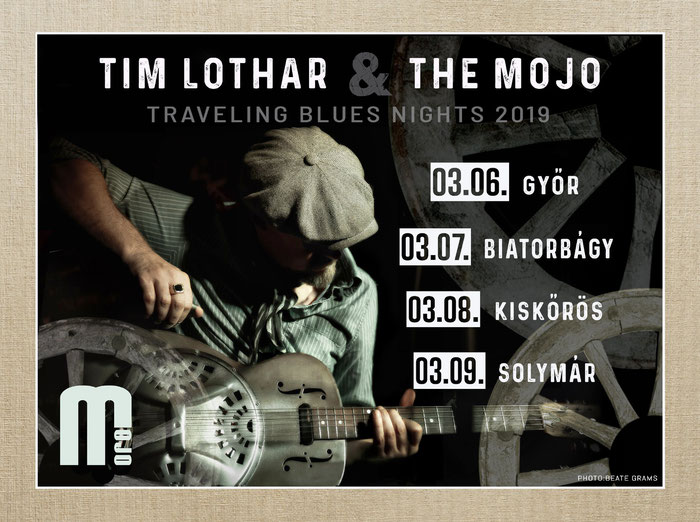 TIM LOTHAR & THE MOJO - 03/2019