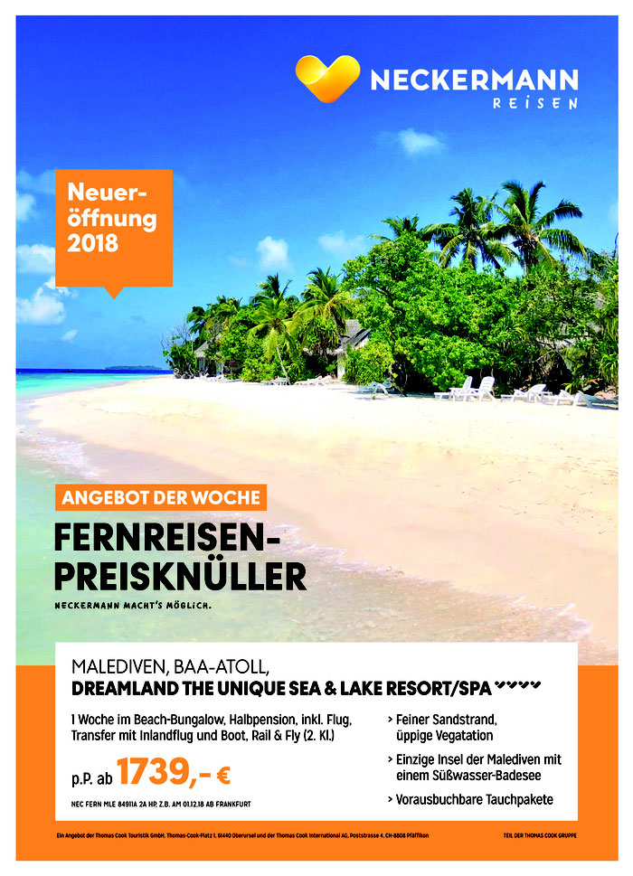 Malediven Angebot der Woche buchen Sie hier günstig den Neckermann Fernreisen-Preisknüller Malediven - Dreamland The Unique Sea & Lake Resort und Spa. Sie wohnen auf den Malediven im Beach-Bungalow am Strand u Halbpension Inlandsflug & Bootstransfer incl.