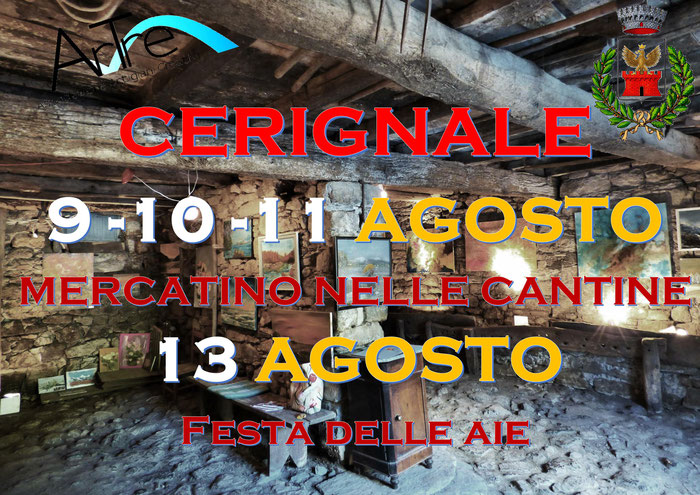 """""""Artigiani Creativi"""" di ArTre a Cerignale (PC)  9 - 10 - 11 agosto 2019  """"Mercatino nelle Cantine""""  13 agosto 2019 """"Festa delle Aie"""""""