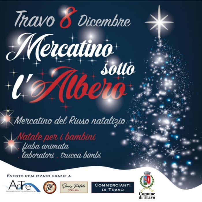 Travo 8 dicembre - Mercatino sotto l'albero -Artigianato Locale,  Riuso Natalizio, Natale per i Bimbi, Fiaba Animata, Laboratori, Trucca Bimbi