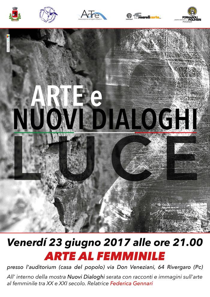 Venerdì 23 giugno 2017 alle ore 21.00 ARTE AL FEMMINILE presso l'auditorium (casa del popolo) via Don Veneziani, 64 Rivergaro (Pc)