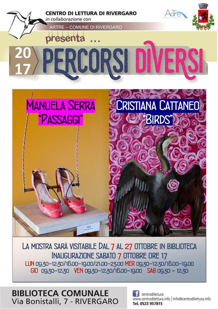 """Rivergaro: Mostra di Manuela Serra """"PASSAGGI"""" e Cristina Cattaneo """"BIRDS"""" Dal 7 al 27 ottobre Inaugurazione sabato 7 ottobre ore 17,00"""