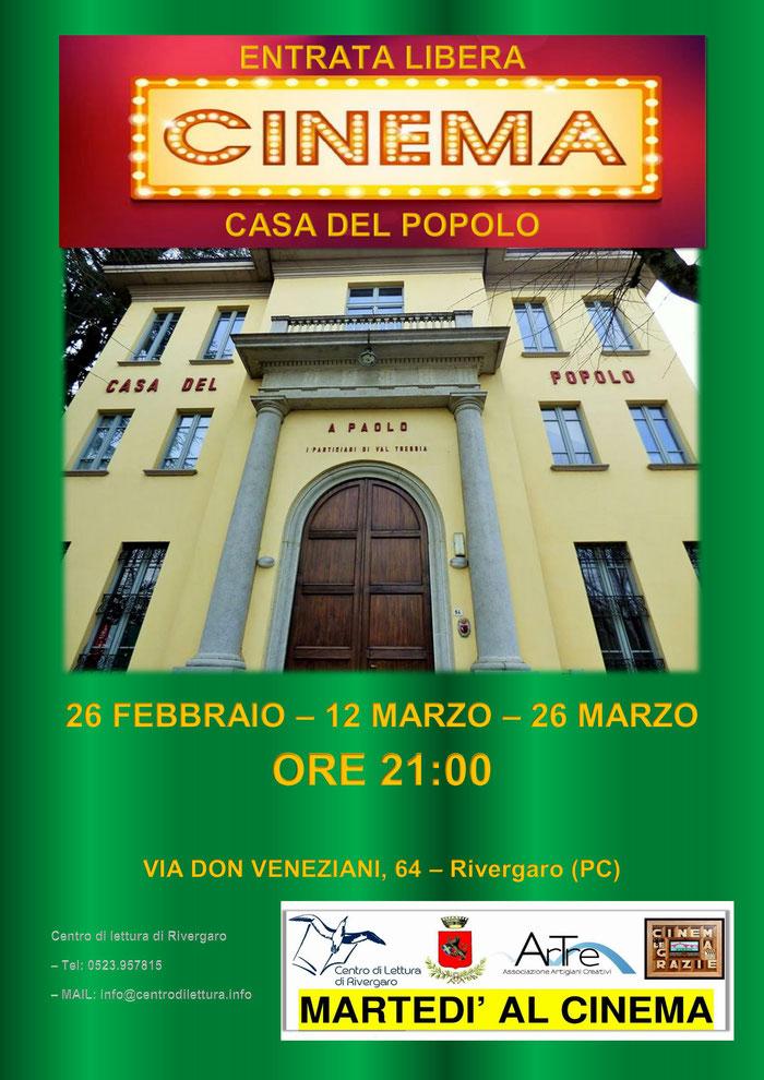 """IV ed. RASSEGNA CINEMATOGRAFICA INVERNALE 2019  """"MARTEDI' AL CINEMA""""   martedì 26/2 - 12/3 - 26/3  alla Casa del Popolo.  via Don Veneziani, 64 -Rivergaro (PC)"""