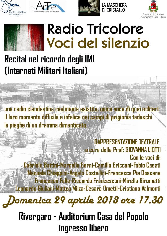 Rivergaro Casa del Popolo  29 aprile alle ore 17,30   Radio Tricolore - Voci del Silenzio  Recital nel ricordo degli I.M.I.