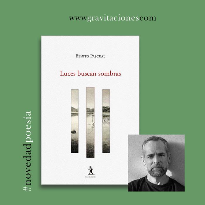 Benito Pascual - Luces buscan sombras
