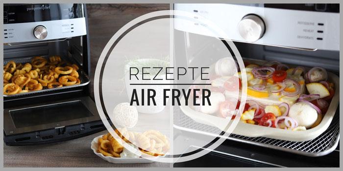 Rezepte für den Deluxe Airfryer von Pampered Chef in Deutsch