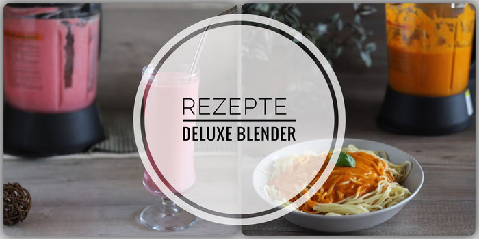 Rezepte für den Deluxe Blender von Pampered Chef in Deutsch