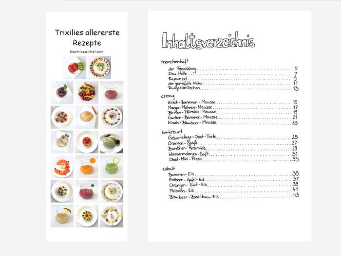 Trixilies allererste Rezepte - Beatrice Winkel