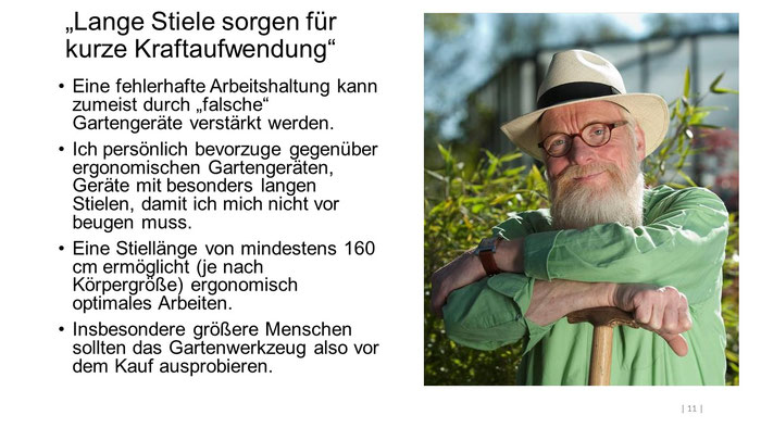 "Foto: Ulrike Schacht - ""Lange Stiele sorgen für kurze Kraftaufwendung"" - Gartenbotschafter John Langley®"