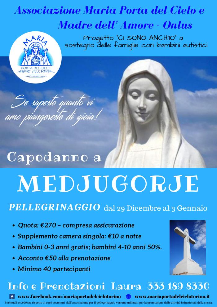 Pellegrinaggio Torino Medjugorje 2020 Capodanno  Maria Porta del Cielo e Madre dell'Amore