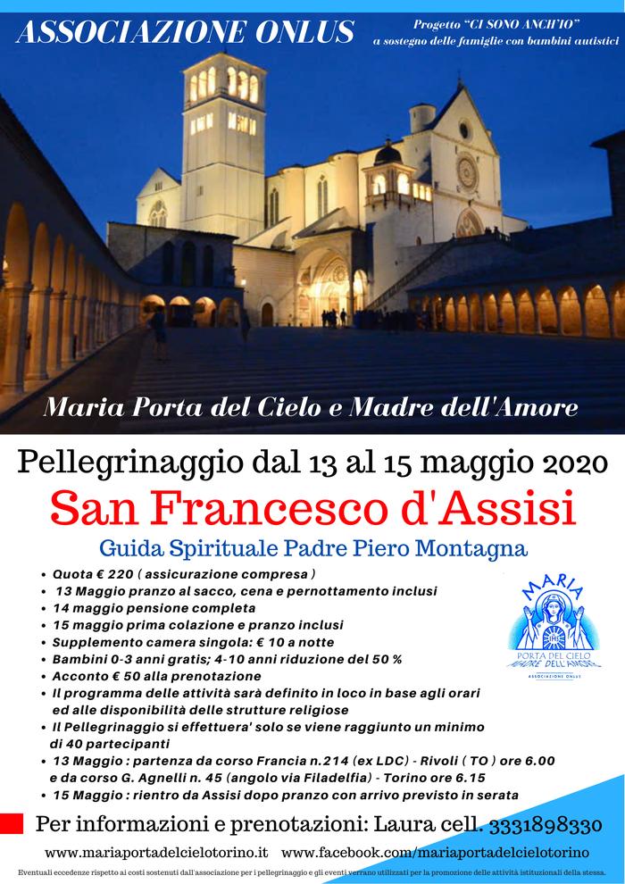 Pellegrinaggio Torino Assisi Maria Porta del Cielo e Madre dell' Amore Padre Piero Montagna