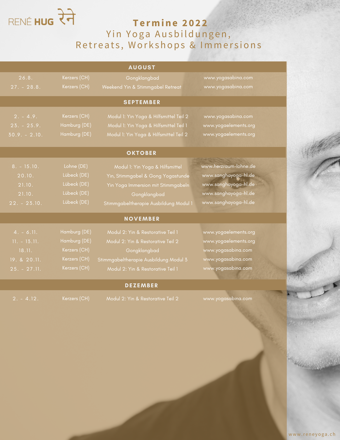 Termine 2021 René Hug - Yin Yoga Ausbildung, Workshop, Immersions, Retreats