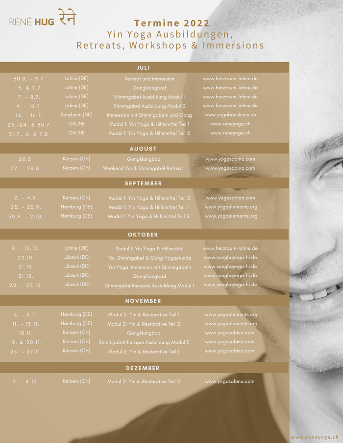 Termine 2021 René Hug - Yin Yoga Ausbildung, Workshop, Immersions, Retreats