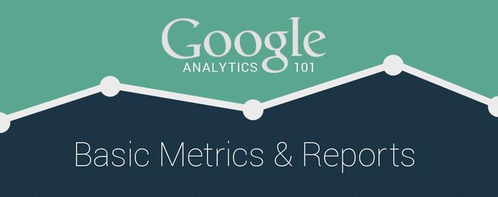 Google Analytics métricas e relatórios básicos