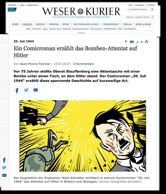 Artikel von Jean-Pierre-Fellmer im Weser-Kurier über die neue Graphic-Novel von Niels-Schröder. Vor 75 Jahren stellt Oberst-Stauffenberg eine Aktentasche mit einer Bombe unter einen Tisch, an dem Adolf-Hitler steht. Ein Comic-Roman von Niels-Schröder.