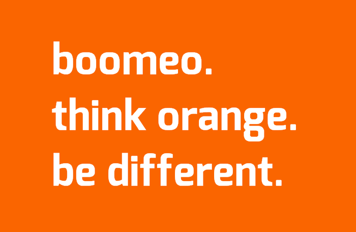 boomeo. think orange. be different.