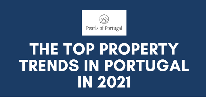 Real estate trends Portugal 2021