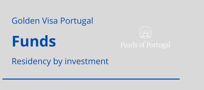 Golden visa funds Portugal