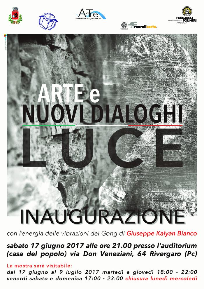 """II ed. di ARTE e NUOVI DIALOGHI """"Luce"""" . Rivergaro: dal 17 giugno al 9 luglio 2017"""