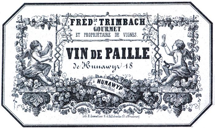 Une des plus anciennes étiquettes de vin d'Alsace conservée. Il s'agit d'un vin de paille du Domaine Trimbach à Hunawihr