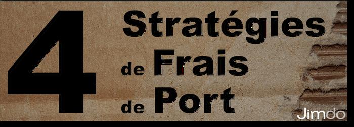 """Incrustation du titre """"4 stratégies de Frais de Port"""" sur un morceau de carton"""