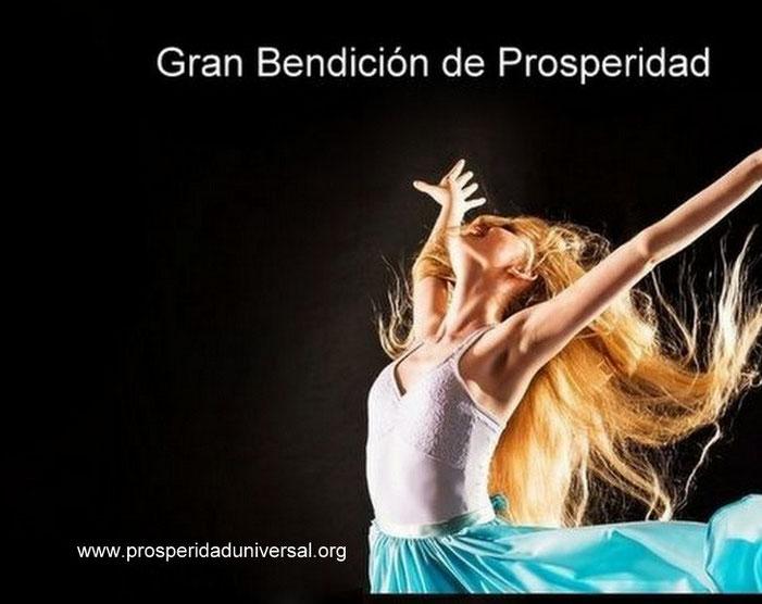 GRAN BENDICIÓN DE PROSPERIDAD UNIVERSAL - www.prosperidaduniversal.org
