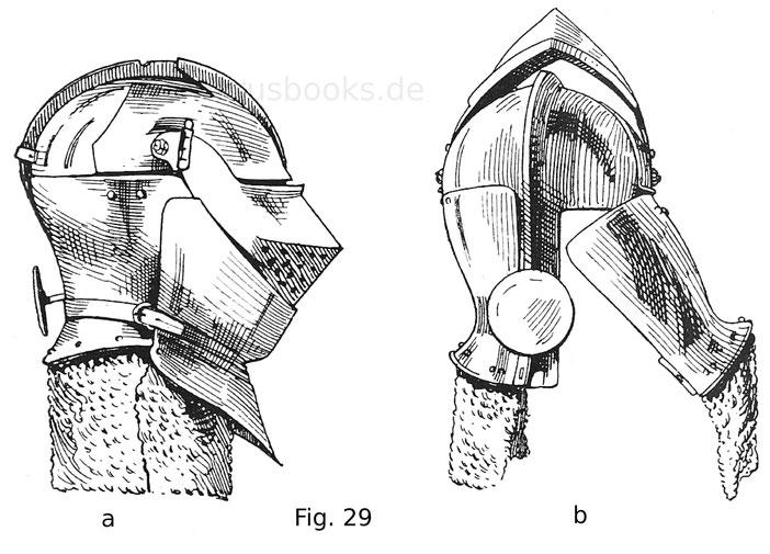 Fig. 29a. Geschlossener Helm ältester Form mit absteckbarem aufschlächtigen Visier, Anschnallbart und Stielscheibe. Den Hals deckt noch ein Panzergehänge, eine Art Halsbrünne. Um 1490. Italienisch.