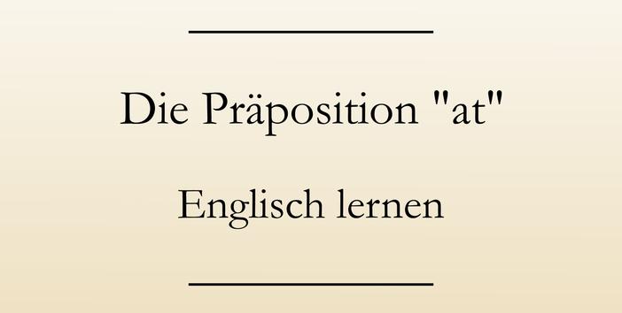 Englische Präpositionen, Englisch lernen. #englischlernen