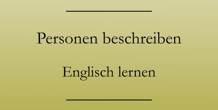 Personen beschreiben auf Englisch, wichtige Vokabeln und Ausdrücke. #englischlernen