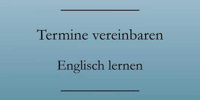 Business Englisch lernen, telefonisch Termine vereinbaren. #businessenglisch