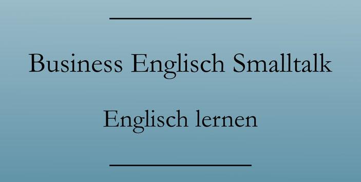 Business Englisch lernen: Smalltalk. Begrüßung und höfliche Floskeln. #englischlernen