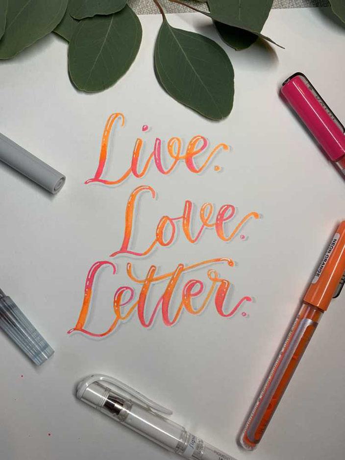Live Love Letter - Handlettering mit Blending in neon Farben (Schritt für Schritt Anleitung zum nachmachen)