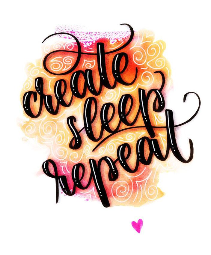 schwarzes Handlettering mit weissen Highlights: create sleep repeat auf farbigem Watercolor Hintergrund (papier.liebe bei den Letter Lovers)
