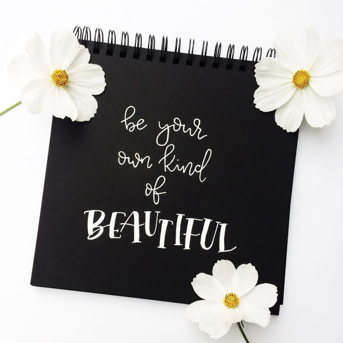 Handlettering: be your own kind of beautiful - Lettering von letterlaune für die Letter Lovers