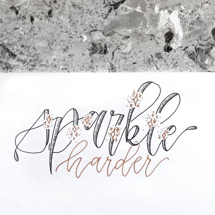 Handlettering: sparkle harder - Lettering von lisa_pisa_lettering bei den Letter Lovers
