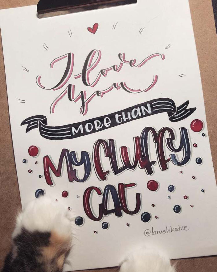 Lettering Spruch: I love you more than my fluffy cat (Handlettering von brushkatze für die Letter Lovers)