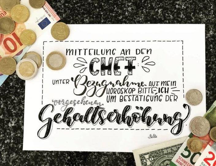 lustiger Handlettering Spruch: Mitteilung an den Chef wegen Gehaltserhöhung (bellalettern bei den Letter Lovers)