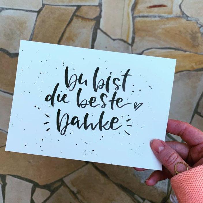 Handlettering Karte schwarz auf weiss: Du bist die beste - Danke
