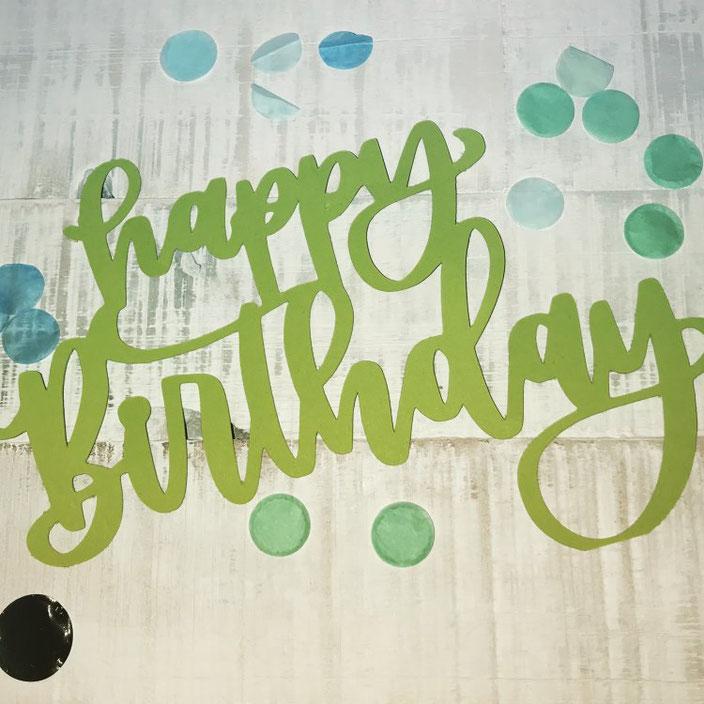 ausgeplottetes Handlettering happy Birthday von ally_scribbles bei den Letter Lovers